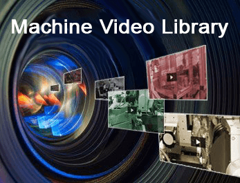 Machine Video Library